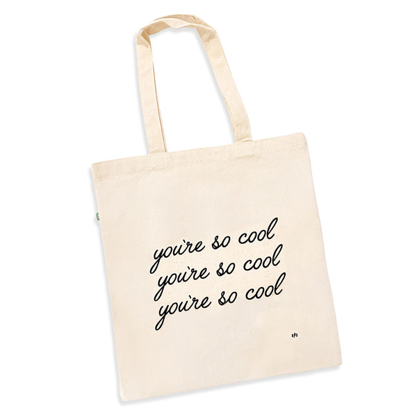 Eco friendly natural color canvas tote bag with you're so cool screenprinted on the front of the bag.