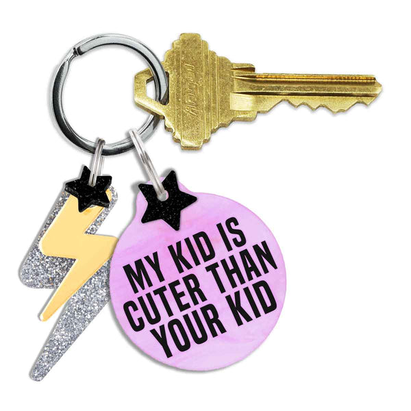 My Kid Is Cuter Than Your Kid Keychain