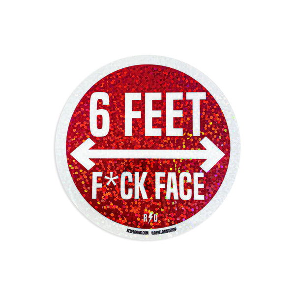 6 Feet F*CK Face Sticker