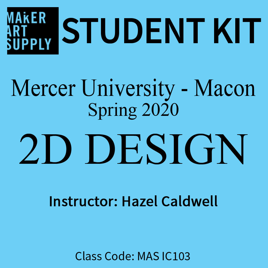 Student Kit: Mercer University 2D Design - Spring 2020/Caldwell