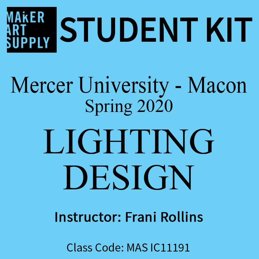 Student Kit: Mercer University Lighting Design - Spring 2020/Rollins