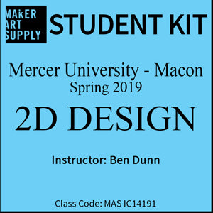 Student Kit: Mercer University 2D Design - Spring 2019/Dunn