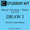 Student Kit: Mercer University Draw I - Fall 2018/Caldwell