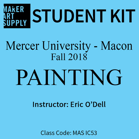 Student Kit: Mercer University Painting - Spring 2019/O'Dell
