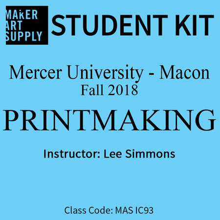 Student Kit: Mercer University Printmaking - Fall 2018/Simmons
