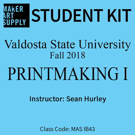 Student Kit: VSU Printmaking 1 - Fall 2018/Hurley