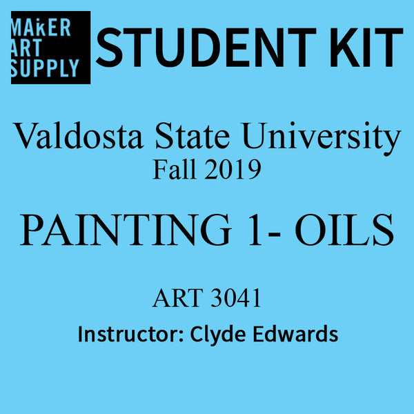 Student Kit: VSU ART 3041 Painting I - Oils - Fall 2019/Edwards