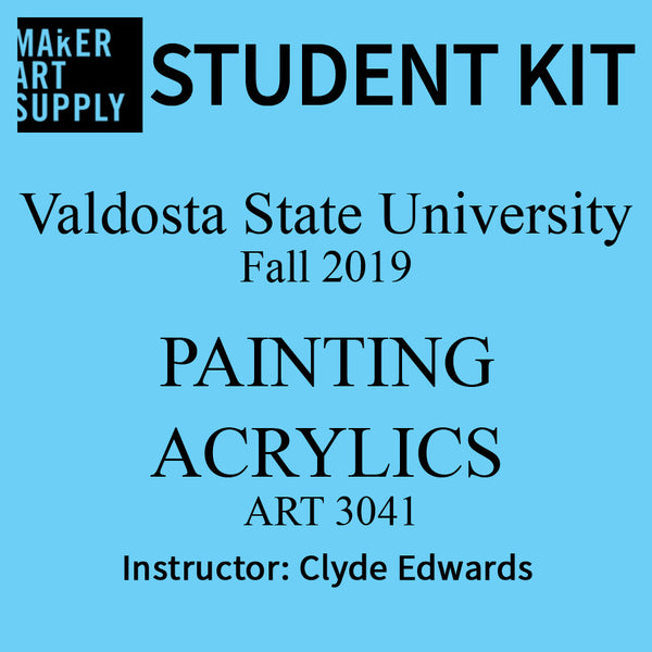 Student Kit: VSU ART 3041 Painting Acrylics - Fall 2019/Edwards