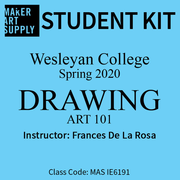 Student Kit: Wesleyan College ART 101 Drawing - Spring 2020/deLaRosa