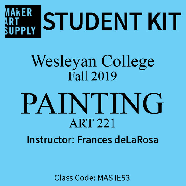 Student Kit: Wesleyan College ART 221 Painting Fall 2019/deLaRosa
