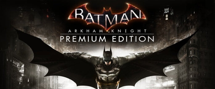 Batman: Arkham Knight Premium Edition