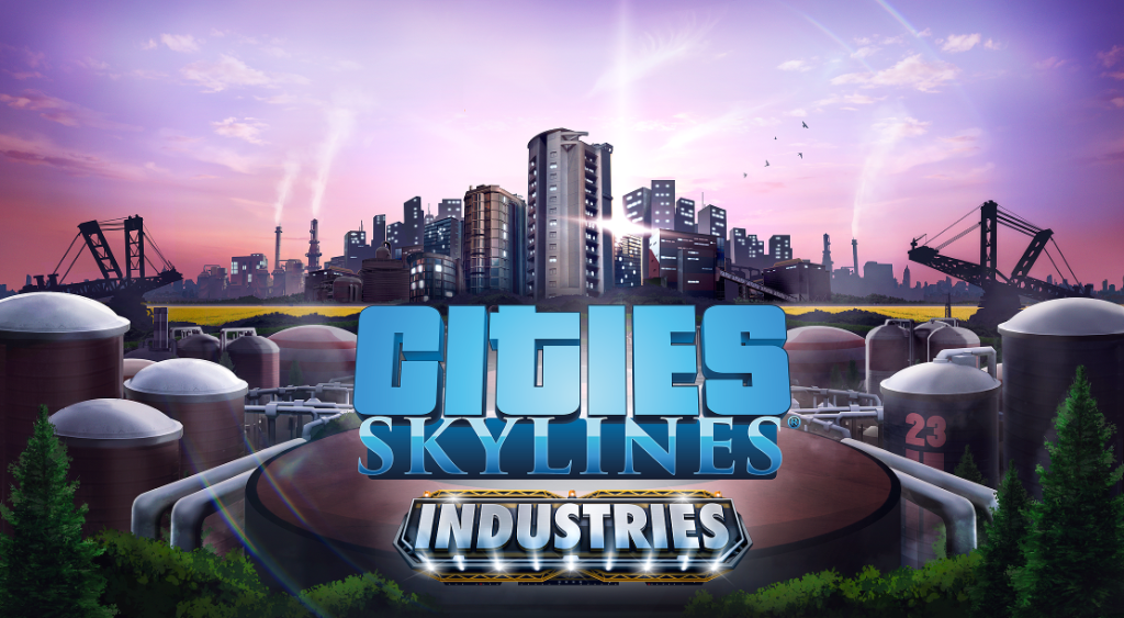 Cities: Skylines - Industries - DLC