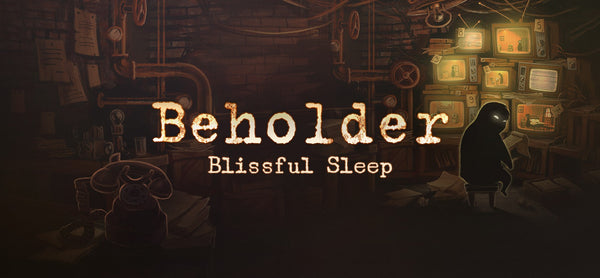 Beholder Blissful Sleep - DLC