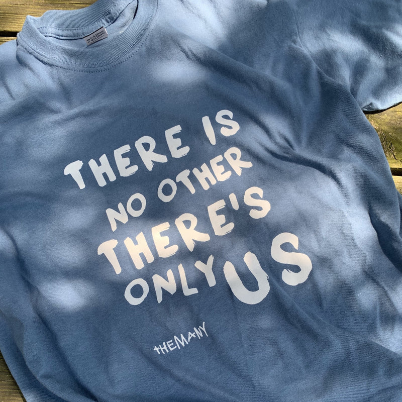 There Is No Other - T-Shirt