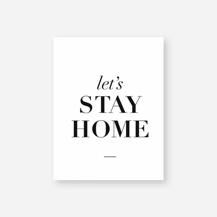 Let's Stay Home Quote Canvas Print