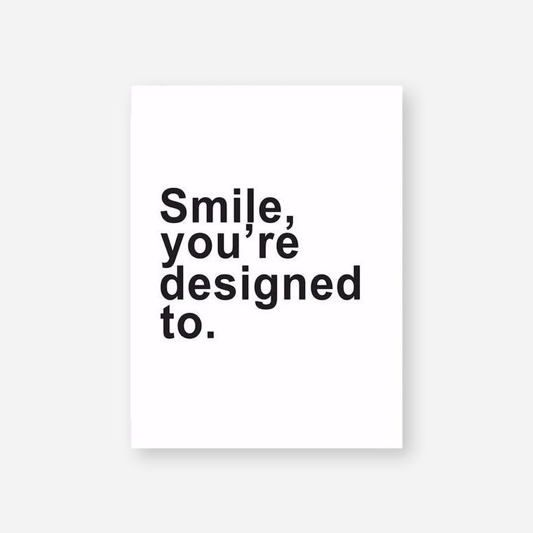 Smile, You're Designed To Quote Canvas Print