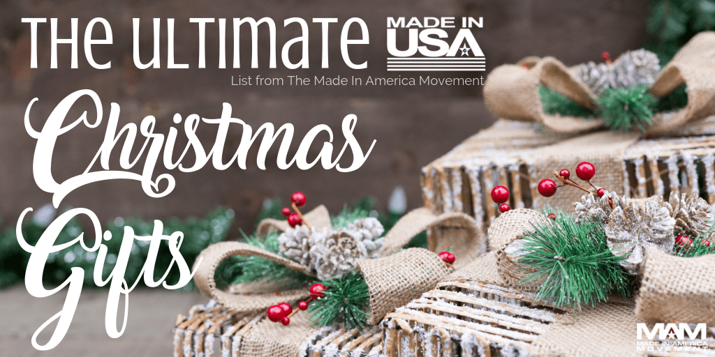 Check out The Ultimate Made in USA Christmas Gift List -- Ideas for the Entire Family... and Pets, Too!