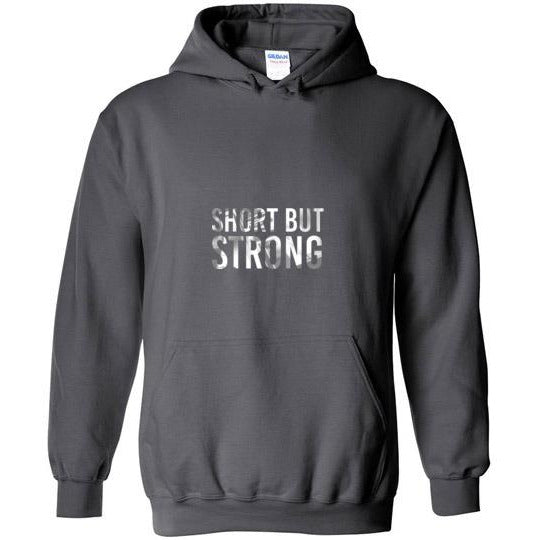 Short But Strong Hoodie