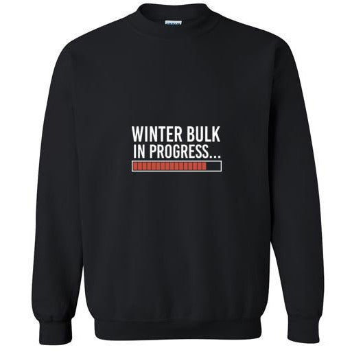 Winter Bulk In Progress... Crewneck