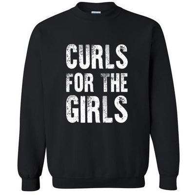 Curls For The Girls Crewneck