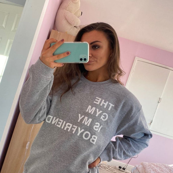 The Gym Is My Boyfriend Crewneck - Sports Grey