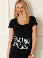 Maternity Slogan Fitted Tee - I Think I might Be Pregnant