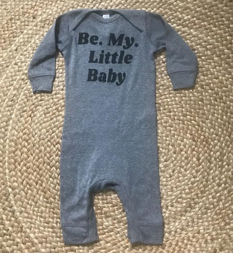Be My Little Baby- Heather Grey L/S Size 12 Months