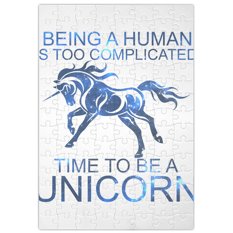 Jigsaw Puzzle Being A Human Is Too Complicated Time To Be A Unicorn
