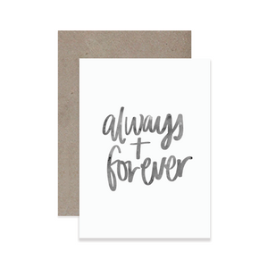 Always + Forever Greeting Card