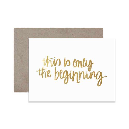 The Beginning Greeting Card