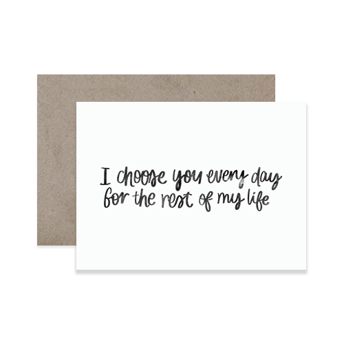 Choose You Greeting Card