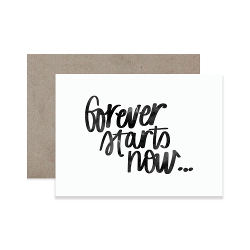 Forever Starts Now Greeting Card