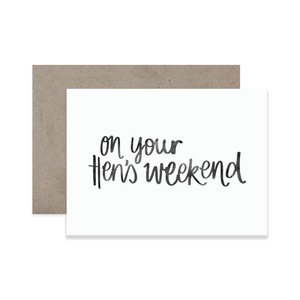 Hen's Weekend Greeting Card