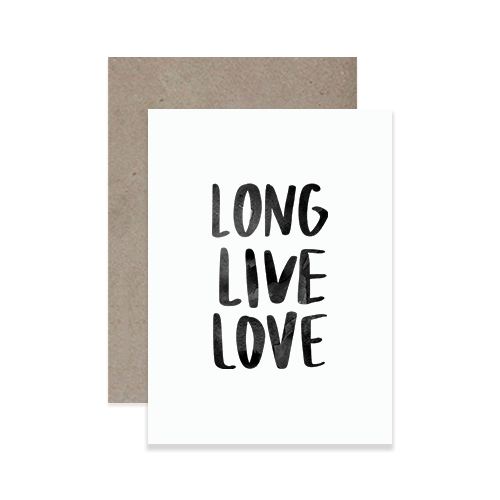 Long Live Love Greeting Card