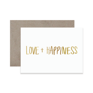 Love + Happiness Greeting Card