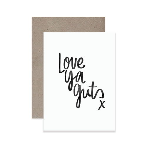 Love Ya Guts Greeting Card
