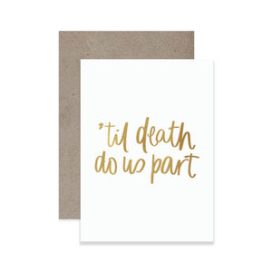 'Til Death Greeting Card