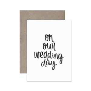 Our Wedding Day Greeting Card