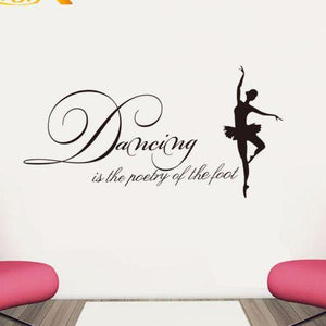 Dancing Is Poetry of the Foot Wall Decal