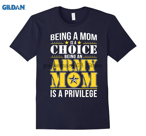 Being Army Mom Is A Privilege T Shirt