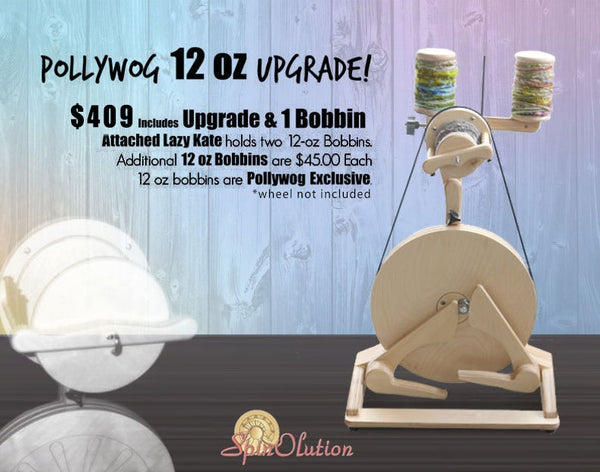 Pollywog SpinOlution Spinning Wheel UPGRADE - 12oz flyer and bobbin only
