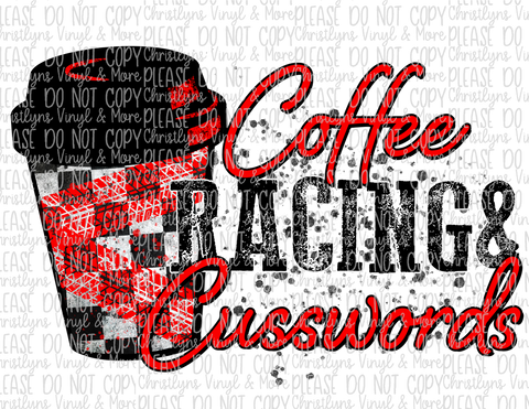Coffee Racing and Cusswords Sublimation Transfers