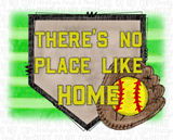 Field There's No Place Like Home Baseball Softball Bleached Tee or Sublimation Transfer