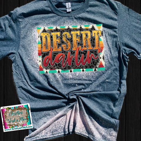 Desert Darlin Sublimation Transfer or Bleached Tee