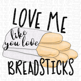 Butter Rolls Breadsticks Love Me Sublimation Transfer