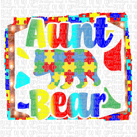 Aunt Bear Autism Sublimation Transfer Shirt or Digital Download