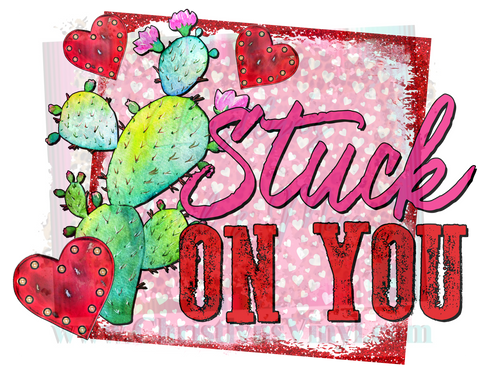 Stuck on You Cactus Valentine Sublimation Transfer