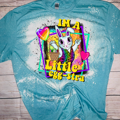 I'm a Little Eggstra Easter Lisa Frank Bleached Tee or Sublimation Transfer
