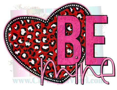 Be Mine Cheetah Heart Valentines Sublimation Transfer