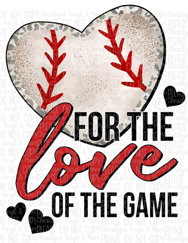 For the love of the game softball baseball or both sublimation transfer or shirt